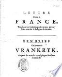 Lettre Escrite De France Touchant Les Violentes Persecutions Qu On Y Fait A Ceux De La Religion Reform E