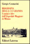 Biografia della Ca Granda