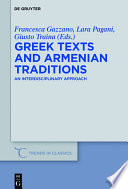 Greek Texts and Armenian Traditions