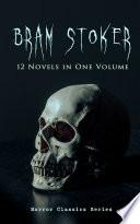 Bram Stoker 12 Novels In One Volume Horror Classics Series