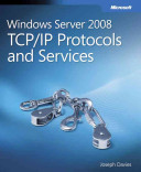 Windows Server 2008 TCP/IP Protocols and Services