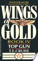 Wings of Gold: Top Gun - Book #4