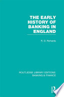 The Early History of Banking in England  RLE Banking   Finance
