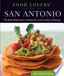 Food Lovers  Guide to   San Antonio