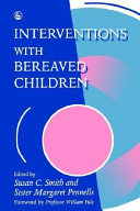 Interventions with Bereaved Children
