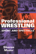 download ebook professional wrestling: sport and spectacle pdf epub