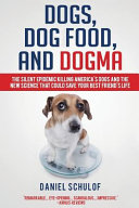 Dogs, Dog Food, and Dogma