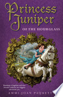 Princess Juniper of the Hourglass
