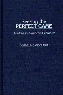Seeking the Perfect Game