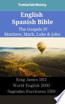 English Spanish Bible The Gospels Iv Matthew Mark Luke John