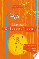 Licenza di  Chissenefrega