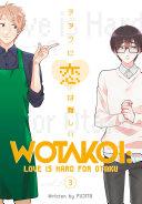 Love Is Hard For Otaku 3 : life revolves around yaoi manga are old...
