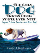 The Only Dog Tricks Book You ll Ever Need