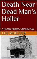 Death Near Dead Man's Holler Notorious Outlaw Sergio Van Cleef Is