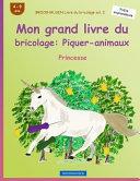Brockhausen Livre Du Bricolage Vol  2   Mon Grand Livre Du Bricolage