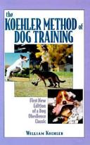The Koehler Method of Dog Training
