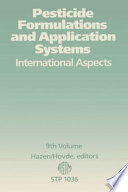 Pesticide formulations and application systems  international aspects