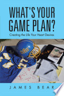 What s Your Game Plan