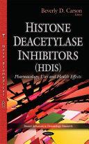 Histone Deacetylase Inhibitors  Hdis