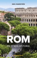 Rom – en stads historia