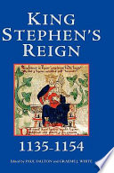 King Stephen s Reign  1135 1154