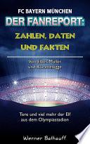 Die Roten – Zahlen, Daten und Fakten des FC Bayern München