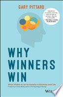 Why Winners Win