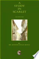 A Study in Scarlet - (illustrated) by Sir Arthur Conan Doyle