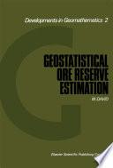 Geostatistical Ore Reserve Estimation