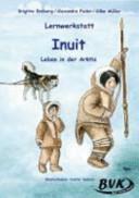 """Lernwerkstatt """"Inuit - Leben in der Arktis"""""""
