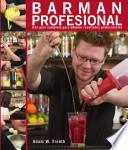 Barman profesional Una gu  a completa para obtener resultados profesionales
