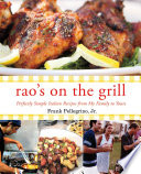 Rao's On the Grill A New Cookbook That Gets You Out