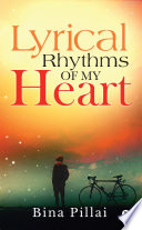 Lyrical Rhythms of My Heart