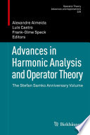 Advances In Harmonic Analysis And Operator Theory book