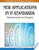 New Applications in IT Standards  Developments and Progress