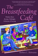 The Breastfeeding Caf