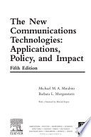 The New Communications Technologies book
