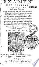 Examen des esprits propres et naiz aux sciences    Traduit d espagnol en fran  ois par Gabriel Chappuis