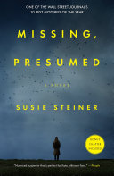 Missing, Presumed A Page Turning Mystery That Brings
