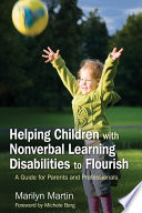 Helping Children with Nonverbal Learning Disabilities to Flourish