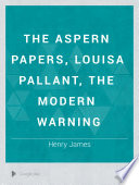 The Aspern Papers  Louisa Pallant  The Modern Warning