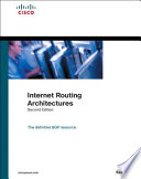 Internet Routing Architectures : and scenarios presents complex technologies...