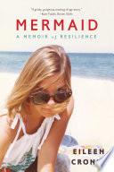 Mermaid  A Memoir of Resilience