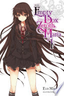 The Empty Box and Zeroth Maria  Vol  1  light novel