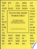 TEACH THE SHORT WORDS FIRST  The reading teacher s book of short word lists