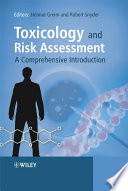 Toxicology And Risk Assessment A Comprehensive Introduction book