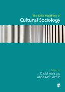 The SAGE Handbook of Cultural Sociology