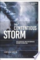 This Contentious Storm  An Ecocritical and Performance History of King Lear