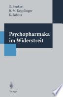 Psychopharmaka im Widerstreit