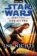 Star Wars TM  Der Aufstieg der Jedi Ritter